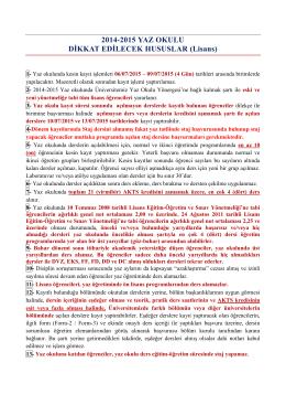 2014-2015 YAZ OKULU DİKKAT EDİLECEK HUSUSLAR (Lisans)