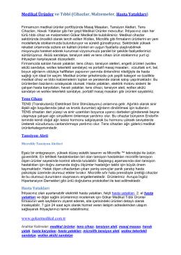 Medikal Ürünler ve Tıbbi (Cihazlar, Malzemeler, Hasta Yatakları)
