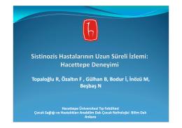 Sistinozis Hastalarının Uzun Süreli İzlemi: Hacettepe Deneyimi
