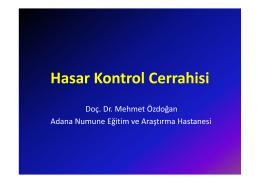 Hasar Kontrol Cerrahisi Doç. Dr. Mehmet Özdoğan