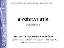 H - Biyoistatistik ve Tıbbi Bilişim Anabilim Dalı