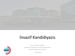 Invasive Candidiasis – Doç. Dr. Mesut Yılmaz