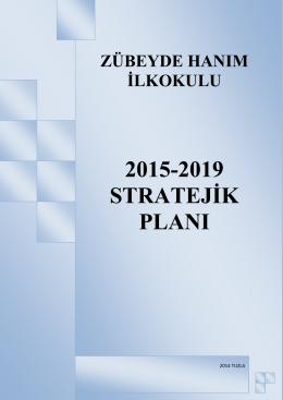 2015-2019 STRATEJİK PLAN - Zübeyde Hanım İlkokulu