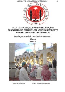 O`nun yolunda rehbere rehber - Konya Anadolu İmam Hatip Lisesi