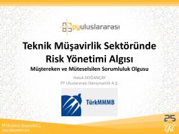 Teknik Müşavirlik Sektöründe Risk Yönetimi Algısı: Haluk DOĞANÇAY