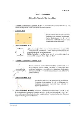 18.05.2015 FİZ-102 Uygulama-IX (Bölüm