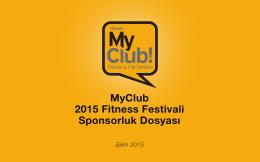 MyClub 2015 Fitness Festivali Sponsorluk Dosyası