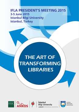 THE ART OF TRANSFORMING LIBRARIES