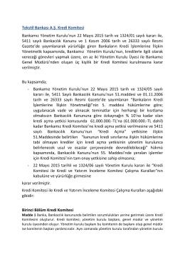 Tekstil Bankası A.Ş. Kredi Komitesi Bankamız Yönetim Kurulu`nun