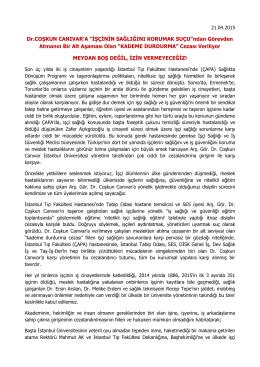 """Dr.COŞKUN CANIVAR`A """"İŞÇİNİN SAĞLIĞINI KORUMAK SUÇU"""