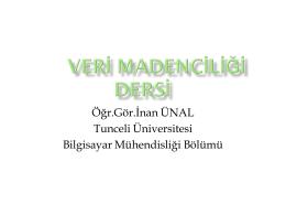 1. hafta - Tunceli Üniversitesi Öğr.Gör.İnan ÜNAL