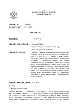 Dosya No: 2014/4684 - Yapılaşma Hazırlıklarını Yerinde İncelemek