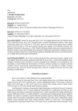 T.C. ANTALYA 3. İDARE MAHKEMESİ ESAS NO : 2014/604 KARAR