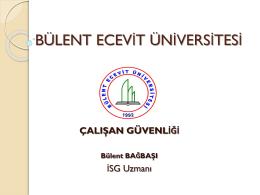 çalışan güvenliği 2 - Bülent Ecevit Üniversitesi Sağlık Uygulama ve