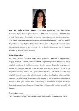 Doç. Dr. Nilgün Işıksalan Özbülbül , 1975 Ankara doğumlu olup