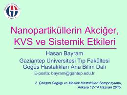 Nanopatiküllerin Akciğer, KVS ve Sistemik Etkileri - İmud