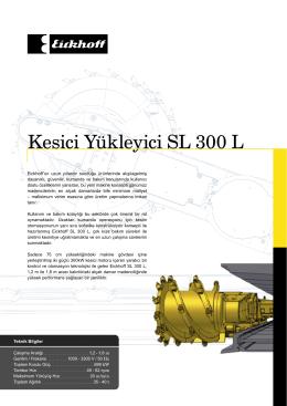 Kesici Yükleyici SL 300 L