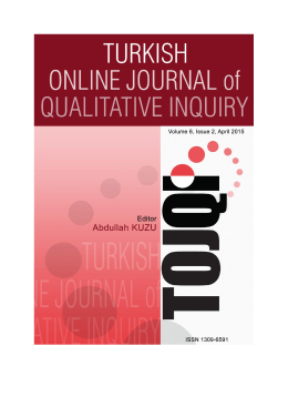 Tüm Sayıyı İndir - Turkish Online Journal of Qualitative Inquiry