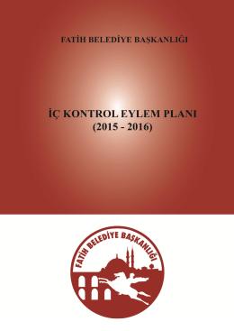 2015 -2016 Yılı Fatih Belediyesi İç Kontrol Eylem Planı