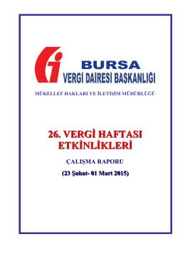 26. Vergi Haftası Raporu - Bursa Vergi Dairesi Başkanlığı