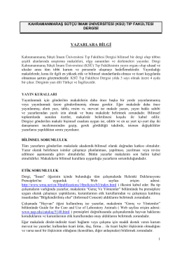 KSÜ Tıp Fakültesi Dergisi bilimsel bir dergi olup tıbbın çeşitli