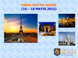 PARİS EĞİTİM GEZİSİ (14 – 18 MAYIS 2015)