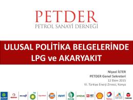 (Konya): Ulusal Politika Belgelerinde LPG ve Akaryakıt