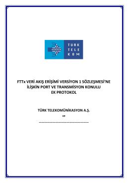 FTTx VAE V1 Sözleşmesi`ne İlişkin Port Ve