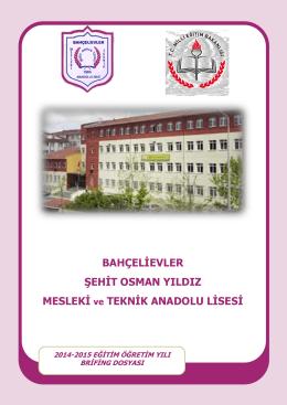 Okul Brifing Dosyası - Şehit Osman Yıldız Ticaret Meslek Lisesi