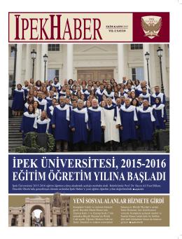 İpek Üniversitesi 2015-2016 eğitim öğretim yılına akademik açılışla