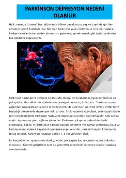 1. Parkinson Depresyon Nedeni Olabilir - Bey-Om-Sin
