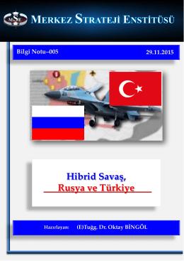 Hibrid Savaş Rusya ve Türkiye (Bilgi Notu-005)