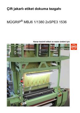 Çift jakarlı etiket dokuma tezgahı MÜGRIP MBJ6 1