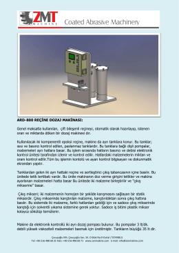 ARD-800 REÇİNE DOZAJ MAKİNASI: Genel maksatla kullanılan, çift
