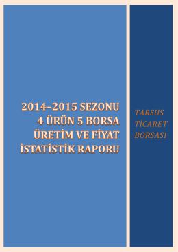 2014–2015 sezonu 4 ürün 5 borsa üretim ve fiyat istatistik raporu
