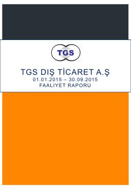 Faaliyet Raporu - TGS Dış Ticaret A.Ş