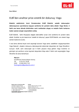 ELBİ`den anahtar prize estetik bir dokunuş: Vega