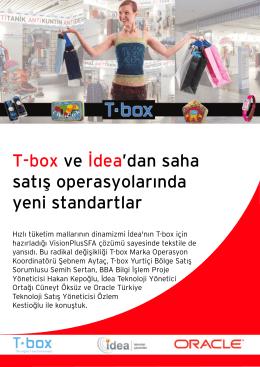 T-box ve ‹dea`dan saha sat›fl operasyolar›nda yeni standartlar