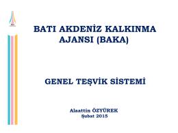 genel teşvik sistemi - Batı Akdeniz Kalkınma Ajansı