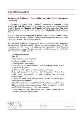 Aralık 2015 Hukuk Bülteni Karşılaştırmalı Reklamlar : Ticari Reklam