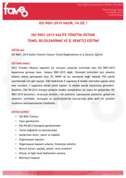 ISO 9001:2015 HAZIR, YA SİZ ? ISO 9001:2015 KALİTE YÖNETİM