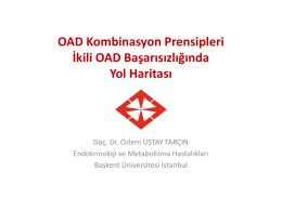 OAD Kombinasyon Prensipleri İkili OAD Başarısızlığında Yol Haritası