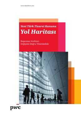Yeni Türk Ticaret Kanunu Yol Haritası