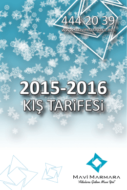 2015-2016 kış tarifemize ulaşmak için tıklayınız.