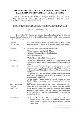 Postada Kullanılan Posta Pulu ve Sair Değerli Kağıtların Basımı ve