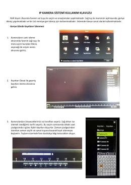 IP kamera kullanım klavuzu için tıklayın