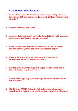 01 OCAK 2016 TARİHLİ ETKİNLİK 1. Doktor Derin Hanım 15 Mart