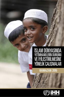 B. Yetimhaneler C. İslam Dünyasında