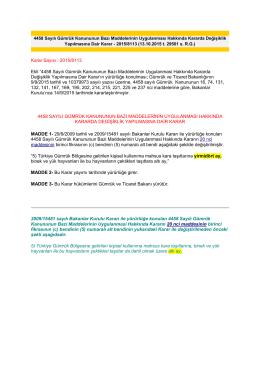 4458 Sayılı Gümrük Kanununun Bazı Maddelerinin Uygulanmasi