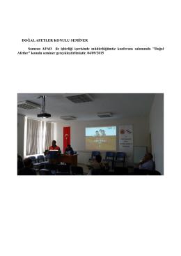 DOĞAL AFETLER KONULU SEMİNER Samsun AFAD ile işbirliği
